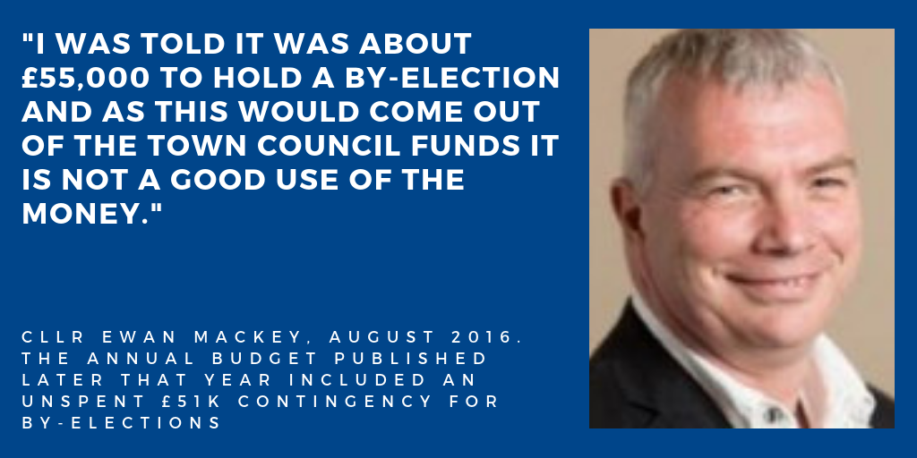"""I was told it was about £55,000 to hold a by-election and as this would come out of the town council funds it is not a good use of the money"""""""